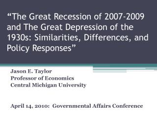 The Great Recession of 2007-2009 and The Great Depression of the ...
