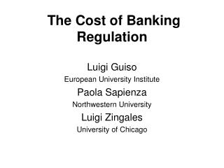 The Cost of Banking Regulation