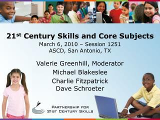 21st Century Skills and Core Subjects
