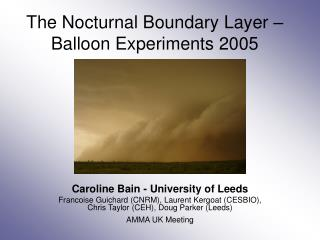 The Nocturnal Boundary Layer   Balloon Experiments 2005
