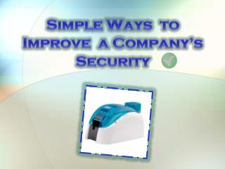 simple ways to improve a company's security