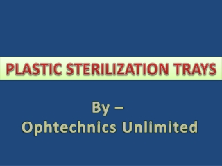 PLASTIC STERILIZATION TRAYS