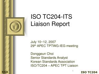 ISO TC204-ITS Liaison Report