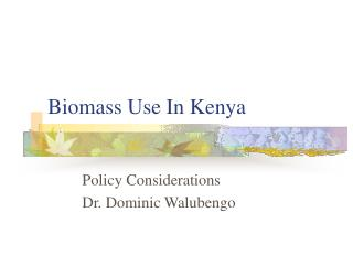 Biomass Use In Kenya