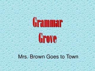 Grammar Grove