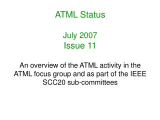 ATML Status July 2007 Issue 11