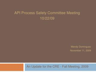 API Process Safety Committee Meeting 10