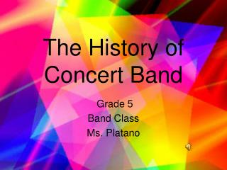 The History of Concert Band