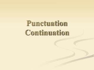 Punctuation Continuation