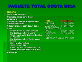 PAQUETE TOTAL COSTA RICA
