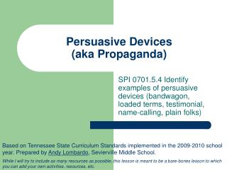 Persuasive Devices aka Propaganda