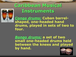Caribbean Musical Instruments