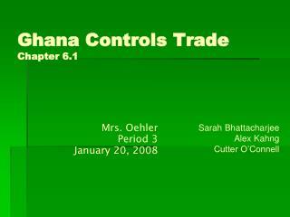 Ghana Controls Trade Chapter 6.1