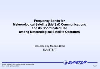 Frequency Bands for Meteorological Satellite MetSat ...