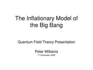 The Inflationary Model of the Big Bang