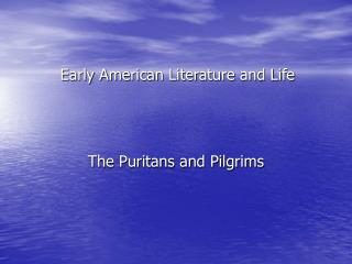 Early American Literature and Life