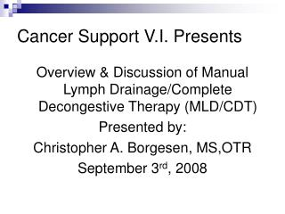 Cancer Support V.I. Presents