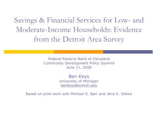 Savings  Financial Services for Low- and Moderate-Income Households: Evidence from the Detroit Area Survey