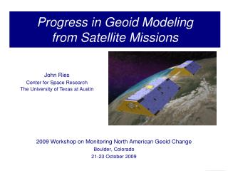 Progress in Geoid Modeling from Satellite Missions
