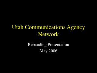 Utah Communications Agency Network