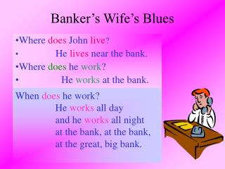 Banker s Wife s Blues