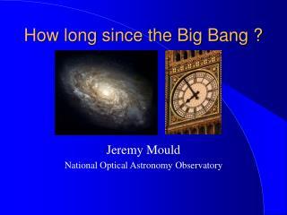 How long since the Big Bang