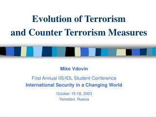 Evolution of Terrorism and Counter Terrorism Measures
