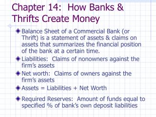 Chapter 14:  How Banks  Thrifts Create Money