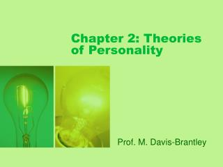 Chapter 2: Theories of Personality