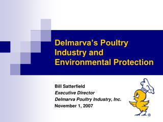Delmarva s Poultry Industry and Environmental Protection