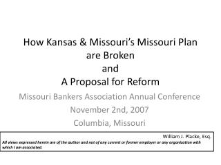 How Kansas  Missouri s Missouri Plan are Broken and A Proposal for Reform
