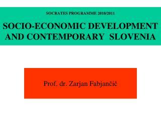 SOCRATES PROGRAMME 20102011 SOCIO-ECONOMIC DEVELOPMENT AND ...
