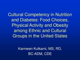 Cultural Competency in Nutrition and Diabetes: Food Choices ...