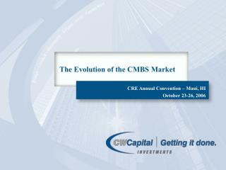 The Evolution of the CMBS Market