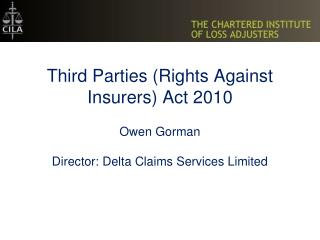 Third Parties Rights Against Insurers Act 2010