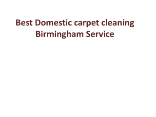 Best Domestic carpet cleaning Birmingham Service