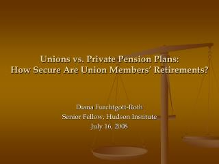 Unions vs. Private Pension Plans: How Secure Are Union Members  Retirements