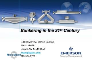 Bunkering in the 21st Century
