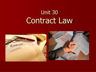 Unit 30 Contract Law