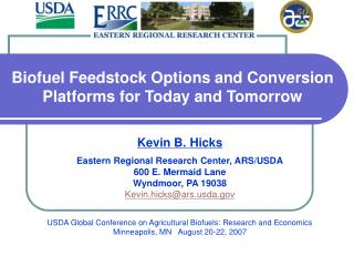 Biofuel Feedstock Options and Conversion Platforms for Today and Tomorrow