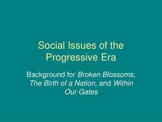 Social Issues of the Progressive Era