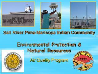 Salt River Pima-Maricopa Indian Community  Environmental Protection  Natural Resources
