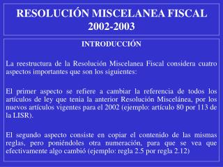 RESOLUCI N MISCELANEA FISCAL 2002-2003