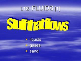 L12- FLUIDS 1
