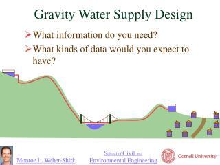 Gravity Water Supply Design