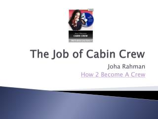 The Job of Cabin Crew
