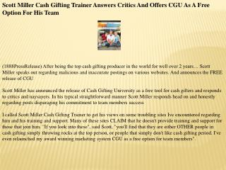 scott miller cash gifting trainer answers critics and offers
