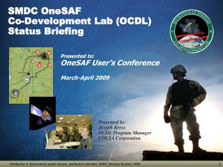 SMDC OneSAF  Co-Development Lab OCDL Status Briefing
