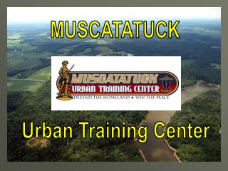 Muscatatuck Urban Training Center