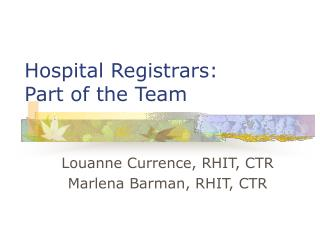 Hospital Registrars: Part of the Team